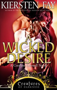 A Wicked Desire (Creatures of Darkness 3) A stemy paranormal romance novel.
