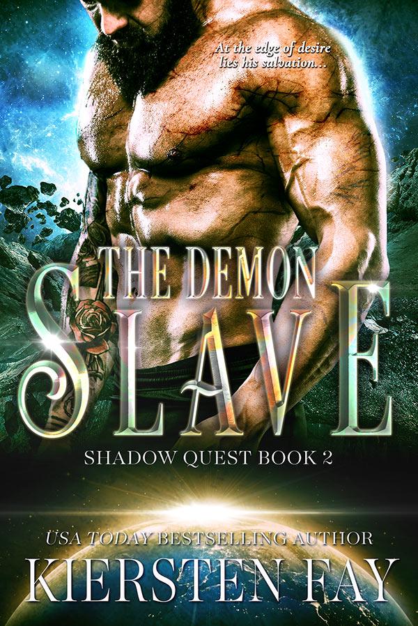 The Demon Slave - book 2 in Kiersten Fay's steamy Shadow Quest series