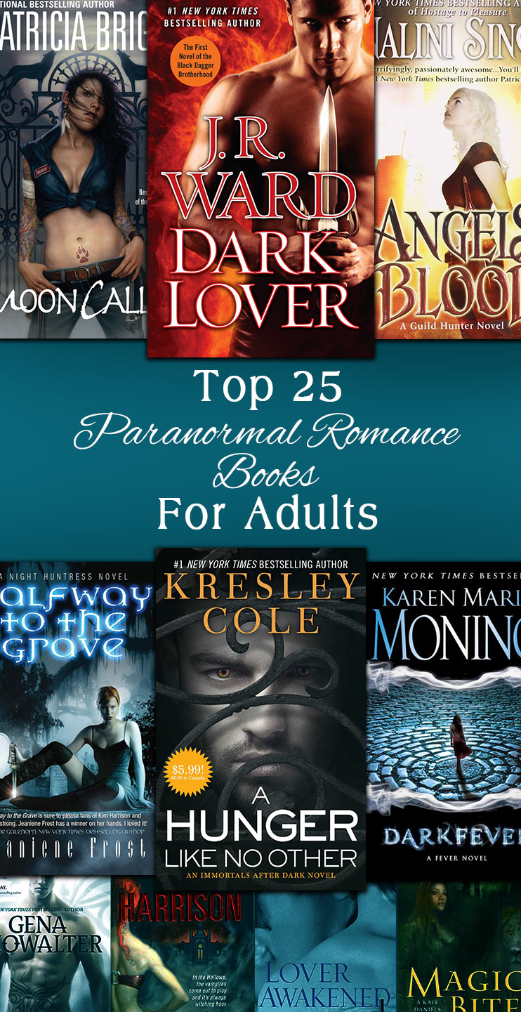 Top 25 Paranormal Romance Books For Adults