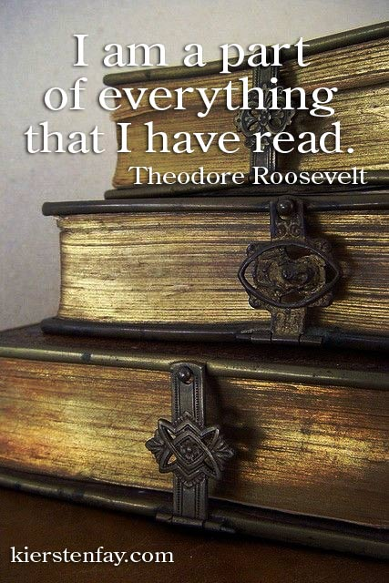 I am a part of everything that I have read!